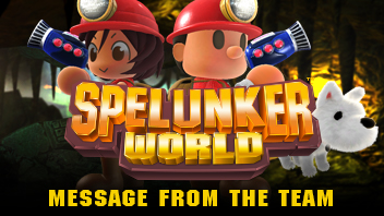 SpelunkerZ_599x337_messagefromteam.jpg